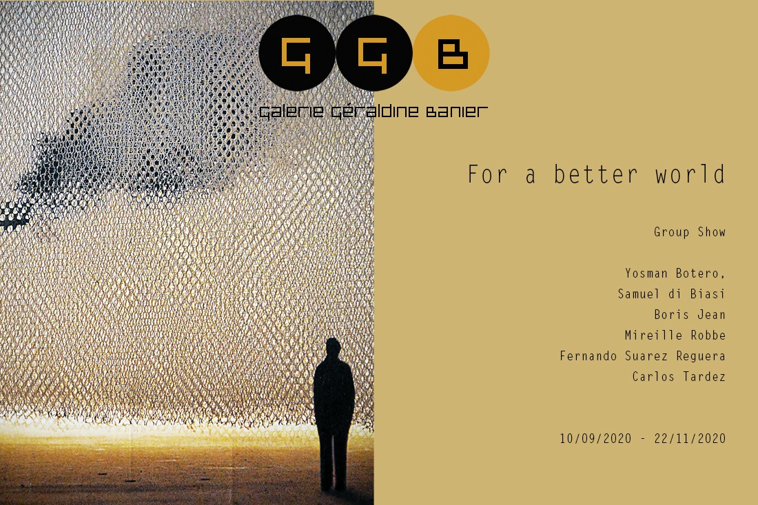 For a better world - Group Show
